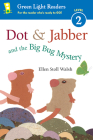 Dot & Jabber and the Big Bug Mystery Cover Image