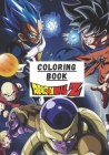 Coloring Book Dragon Ball Z: A Flawless Coloring Book For Kids With Unique Images Of Dragon Ball Z To Kick Back And Have Fun (high resolution pictu Cover Image