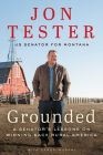 Grounded: A Senator's Lessons on Winning Back Rural America Cover Image