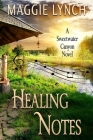 Healing Notes: Rachel's Story (Sweetwater Canyon #2) Cover Image