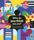Who Do You Think You Are?: Find out about yourself in 20 psychology tests Cover Image