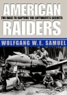 American Raiders: The Race to Capture the Luftwaffe's Secrets Cover Image