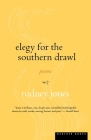 Elegy for the Southern Drawl Cover Image