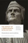 The Defeat of a Renaissance Intellectual (Early Modern Studies) Cover Image