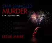 Star Spangled Murder (Lucy Stone #1) Cover Image