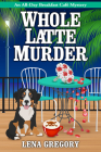 Whole Latte Murder Cover Image