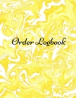 Order Logbook: Daily Log Book for Small Businesses, Customer Order Tracker. Cover Image