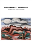 Marsden Hartley and the West: The Search for an American Modernism Cover Image