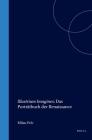 Illustrium Imagines: Das Porträtbuch Der Renaissance (Studies in Medieval and Reformation Traditions #88) Cover Image