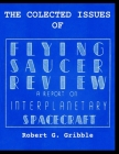 The Collected Issues of FLYING SAUCER REVIEW A REPORT ON INTERPLANETARY SPACECRAFT Cover Image