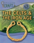 Discover Through Craft: The Celts and the Iron Age Cover Image