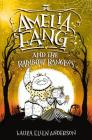 Amelia Fang and the Rainbow Rangers Cover Image