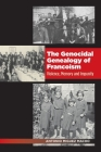 The Genocidal Genealogy of Francoism: Violence, Memory and Impunity  (The Canada Blanch / Sussex Academic Studies on Contemporary Spain) Cover Image