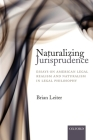 Naturalizing Jurisprudence: Essays on American Legal Realism and Naturalism in Legal Philosophy Cover Image