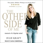 The Other Side of Me Lib/E: Memoir of a Bipolar Mind Cover Image
