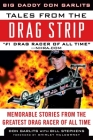 Tales from the Drag Strip: Memorable Stories from the Greatest Drag Racer of All Time (Tales from the Team) Cover Image