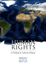Human Rights: A Political and Cultural Critique (Pennsylvania Studies in Human Rights) Cover Image