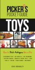 Picker's Pocket Guide - Toys: How to Pick Antiques Like a Pro Cover Image