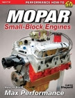 Mopar Small-Block Engines: How to Build Max Performance Cover Image
