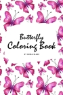 Butterfly Coloring Book for Teens and Young Adults (6x9 Coloring Book / Activity Book) Cover Image