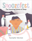 Snoozefest : The Surprising Science of Sleep Cover Image