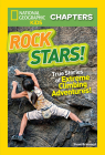 National Geographic Kids Chapters: Rock Stars! (NGK Chapters) Cover Image