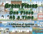 Green Pieces: One Piece at a Time Cover Image