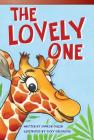 The Lovely One (Read! Explore! Imagine! Fiction Readers: Level 3.9) Cover Image