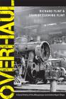 Overhaul: A Social History of the Albuquerque Locomotive Repair Shops Cover Image