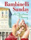 Bambinelli Sunday: A Christmas Blessing Cover Image