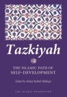 Tazkiyah: The Islamic Path of Self-Development Cover Image