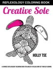 Creative Sole: A Chinese Reflexology Coloring Book for Adults to Relax and Get Your Qi Flowing Cover Image