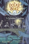 The Forbidden Expedition (The Polar Bear Explorers' Club #2) Cover Image