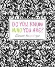 Do You Know Who You Are? Cover Image