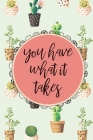 You Have What it Takes Inspirational Quote Cactus Pattern Journal, 120 Pages of Lined & Blank Paper for Writing, Notebook Diary 6x9