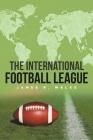 The International Football League Cover Image