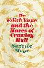 Dr. Edith Vane and the Hares of Crawley Hall Cover Image
