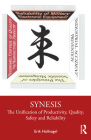 Synesis: The Unification of Productivity, Quality, Safety and Reliability Cover Image