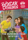 The Hundred-Year Mystery (The Boxcar Children Mysteries #150) Cover Image
