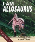 I Am Allosaurus Cover Image