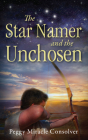 The Star Namer and the Unchosen Cover Image