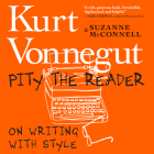 Pity the Reader: On Writing with Style Cover Image