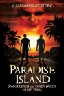 Paradise Island: A Sam and Colby Story Cover Image
