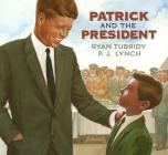 Patrick and the President Cover Image