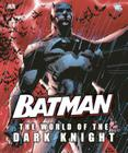 Batman: The World of the Dark Knight Cover Image