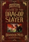 Legend of the Dragon Slayer: The Origin Story of Dragonwatch Cover Image