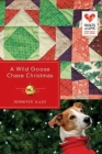 A Wild Goose Chase Christmas (Quilts of Love #2) Cover Image