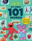 Sesame Street My First 101 Words (Sesame Street's My First 101 Things) Cover Image
