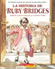 La historia de Ruby Bridges (The Story of Ruby Bridges) Cover Image