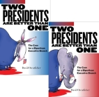 Two Presidents Are Better Than One: The Case for a Bipartisan Executive Branch Cover Image